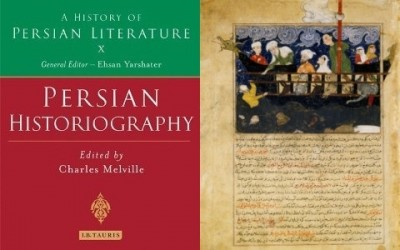 "The Historian at Work in ""Persian Historiography"""